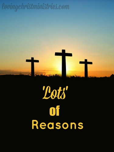What reasons does God want us? What reasons do we give when He calls us?